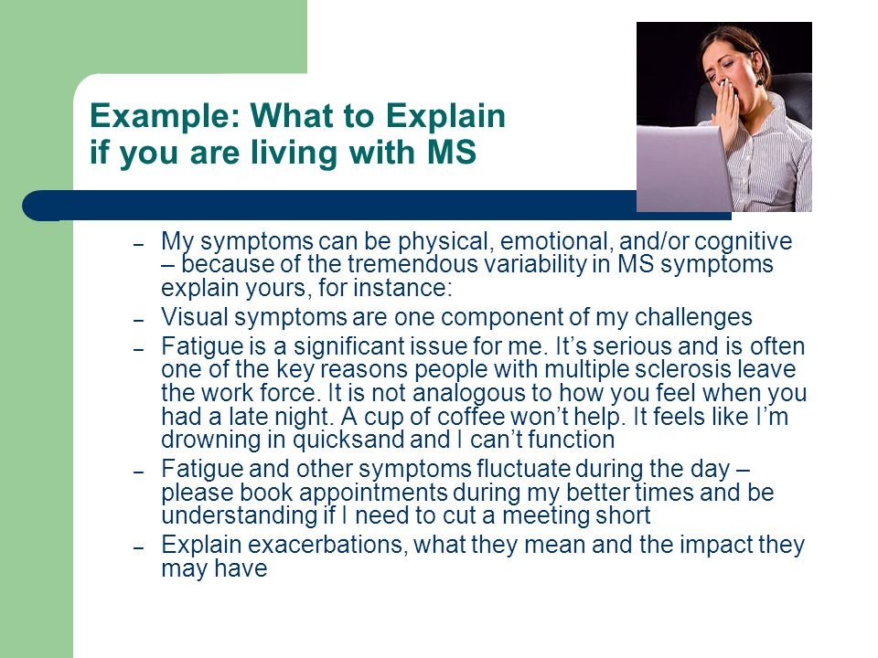 Example: What to Explain if you are living with MS