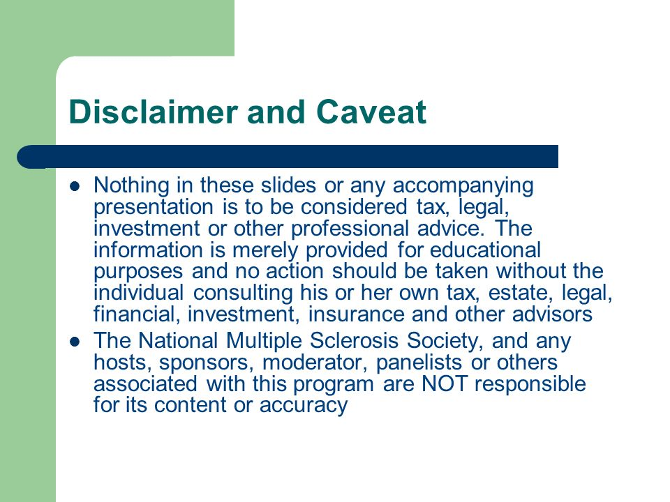Disclaimer and Caveat