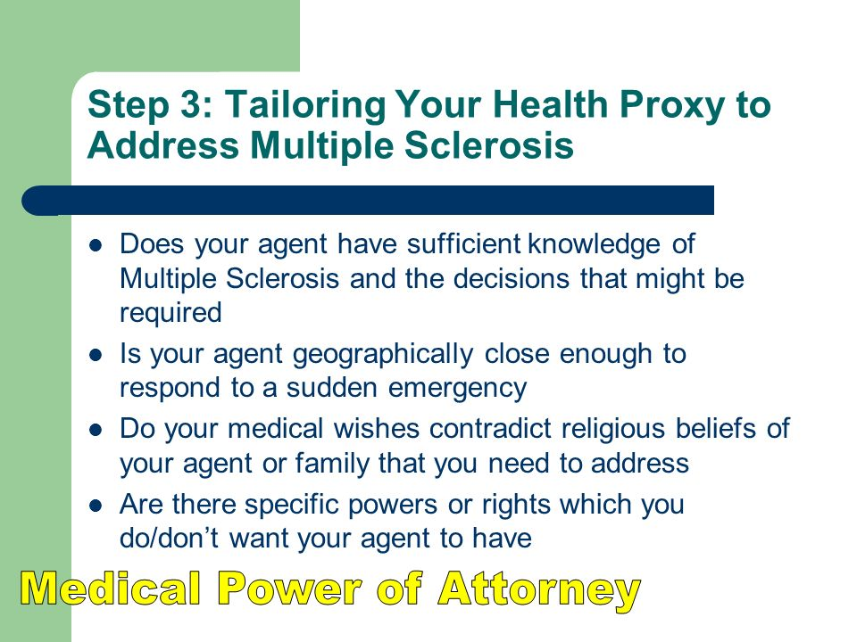 Step 3: Tailoring Your Health Proxy to Address Multiple Sclerosis