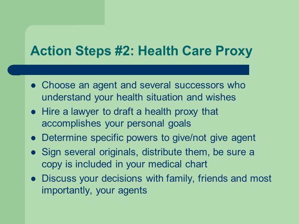 Action Steps #2: Health Care Proxy