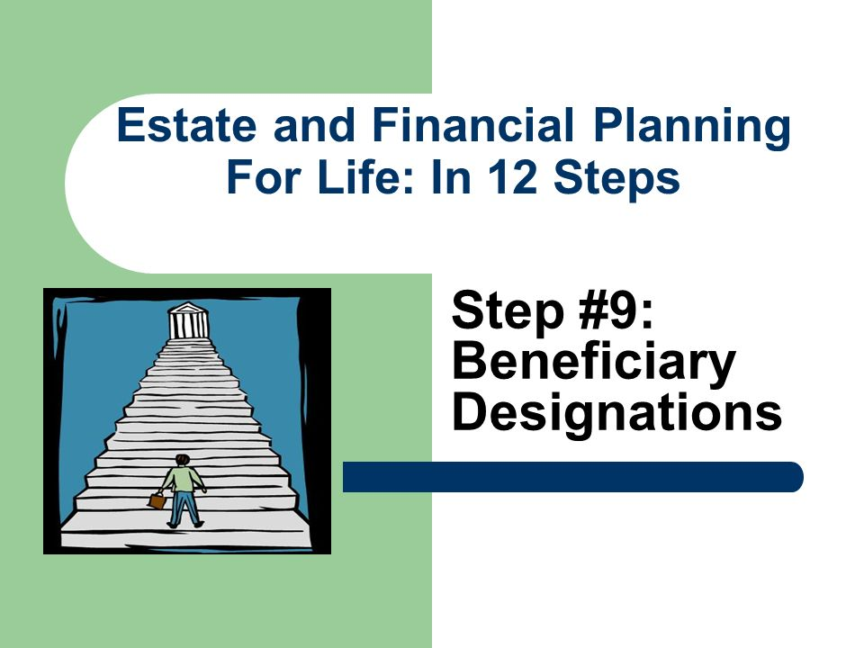 Estate and Financial Planning For Life: In 12 Steps