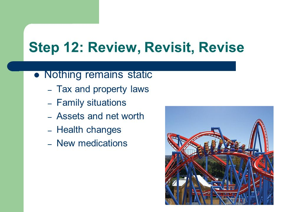 Step 12: Review, Revisit, Revise