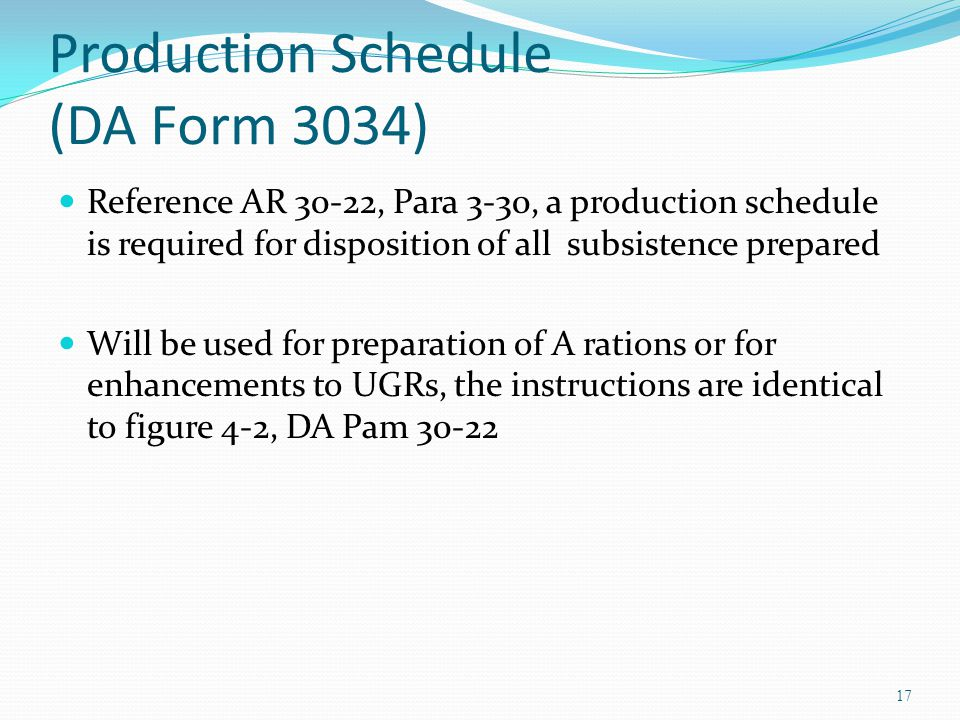 Production Schedule (DA Form 3034)