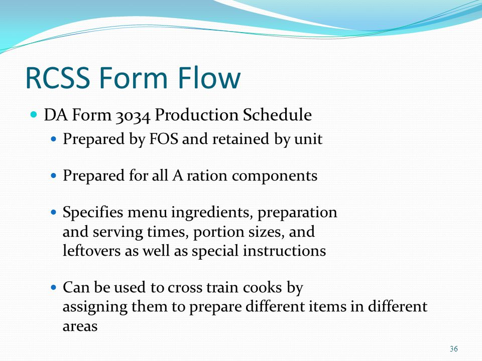 RCSS Form Flow DA Form 3034 Production Schedule