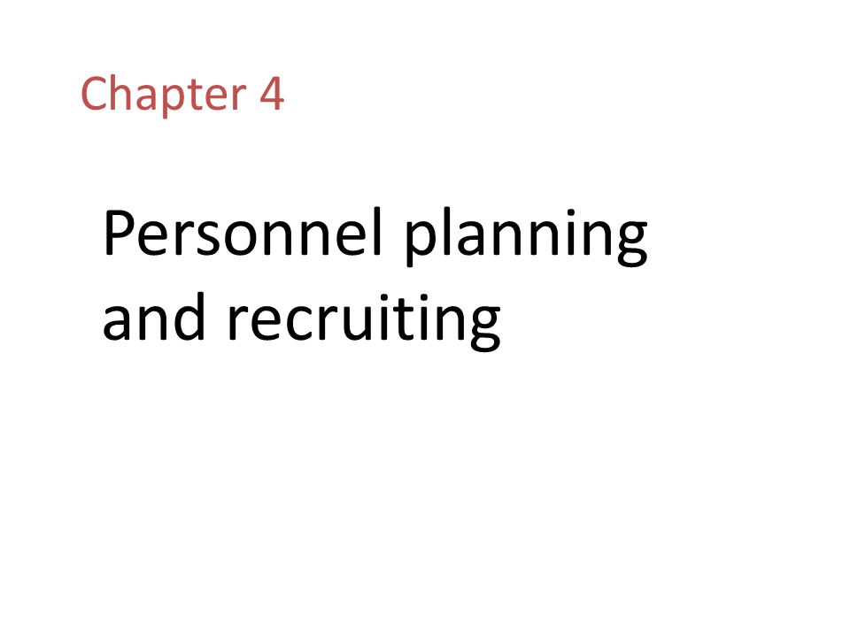 Personnel planning and recruiting