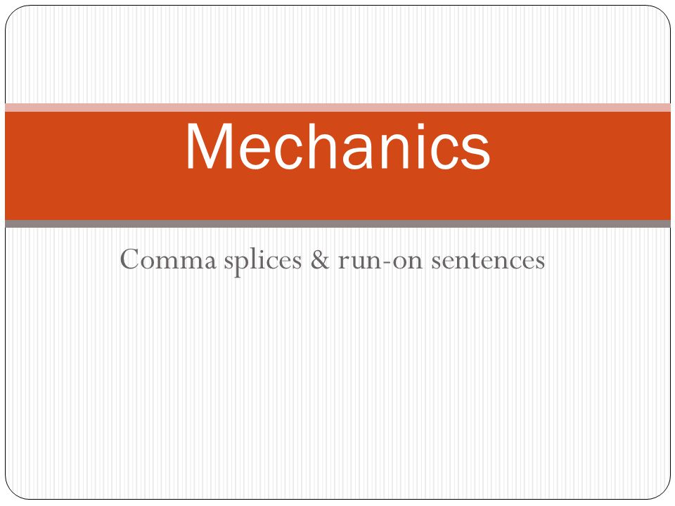 how to identify run on sentences and comma splices