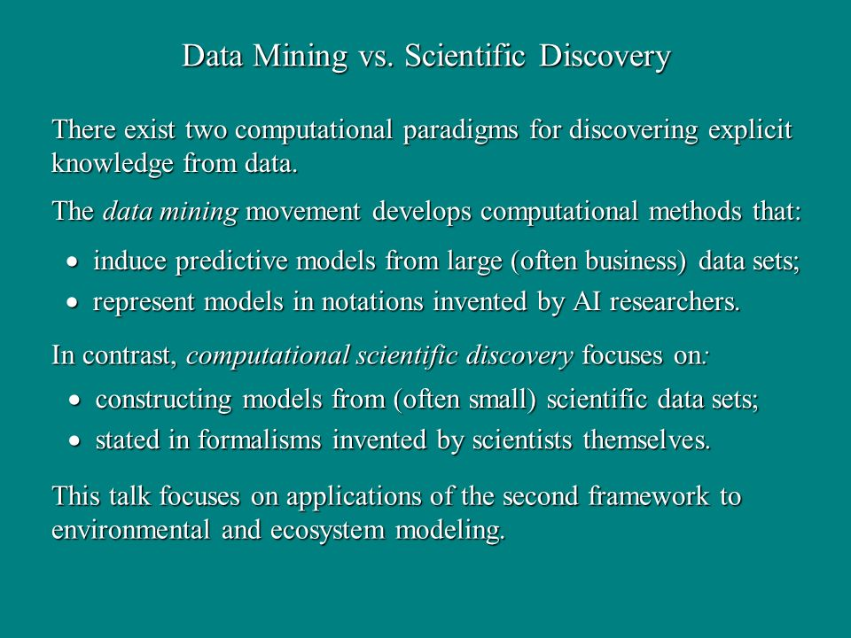 Data Mining vs. Scientific Discovery