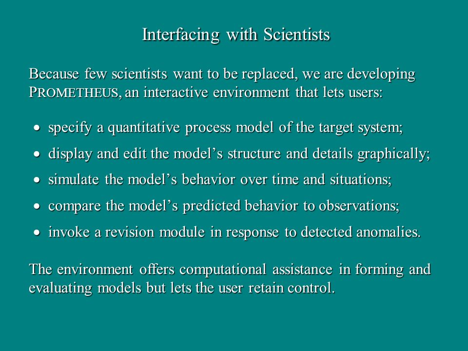 Interfacing with Scientists