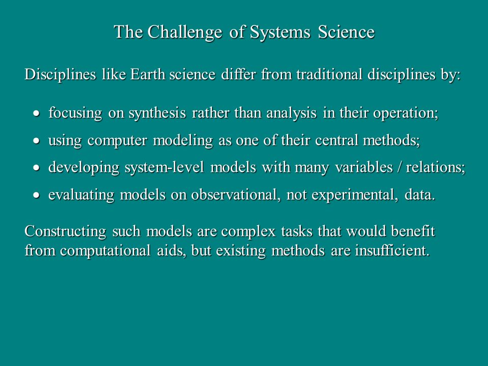 The Challenge of Systems Science