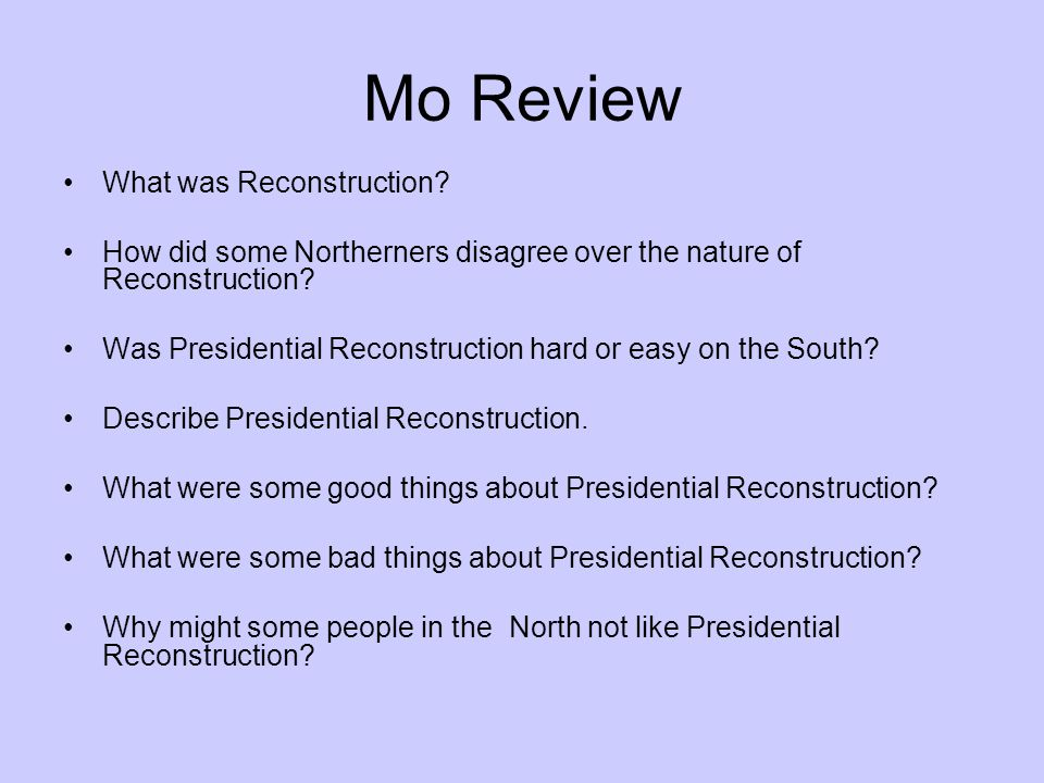 Mo Review What was Reconstruction? - ppt download