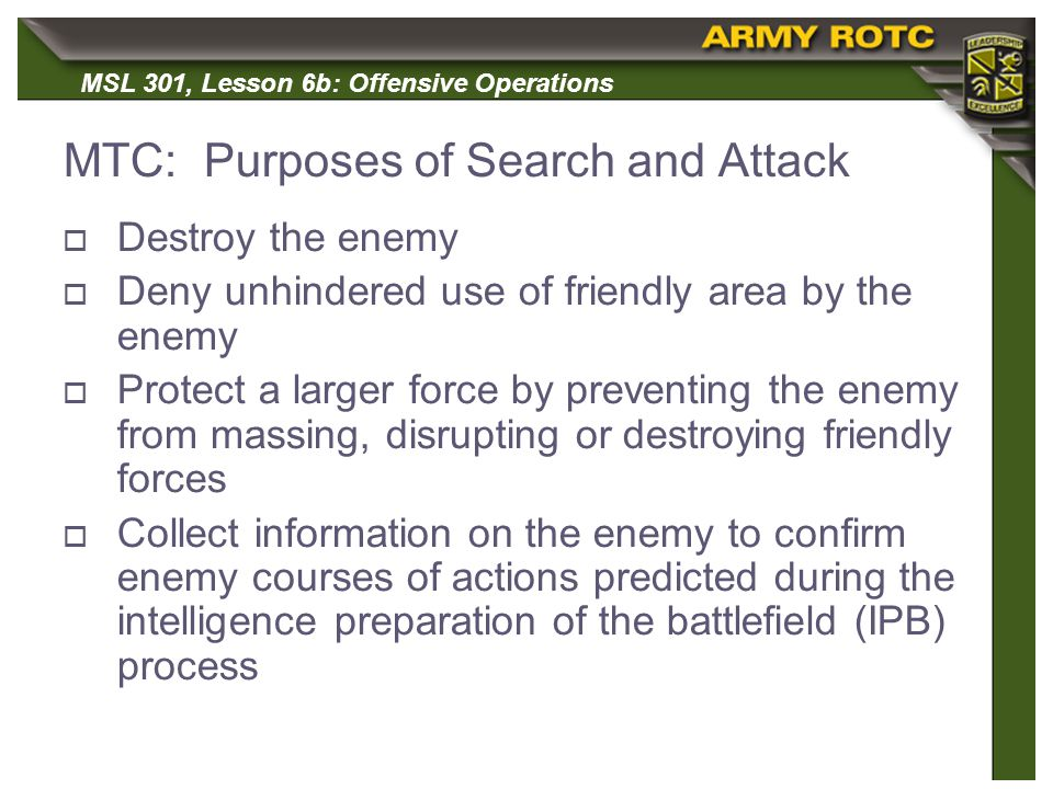 MTC: Purposes of Search and Attack
