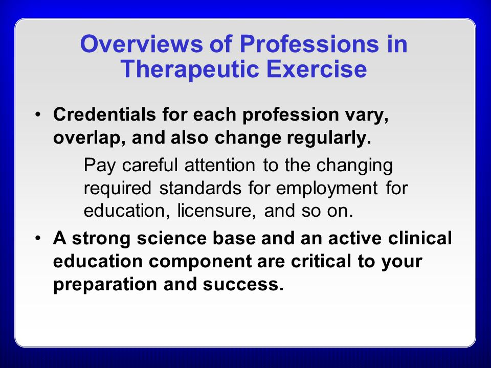 Overviews of Professions in Therapeutic Exercise