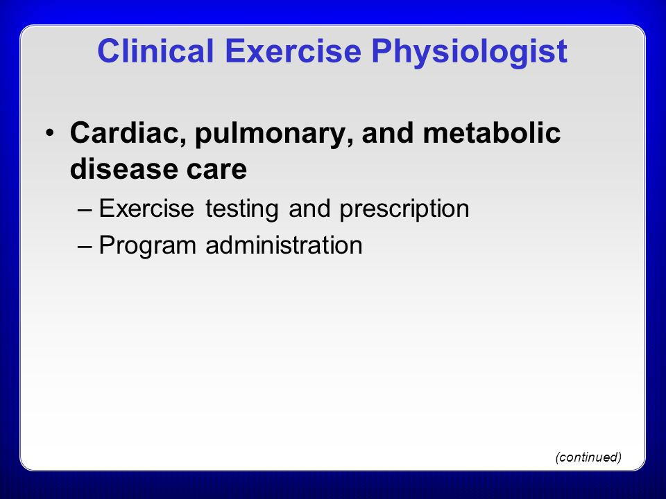 Clinical Exercise Physiologist