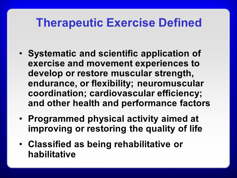 Therapeutic Exercise Defined