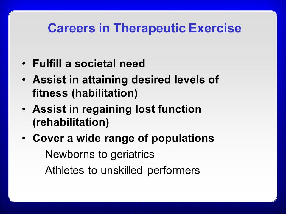 Careers in Therapeutic Exercise