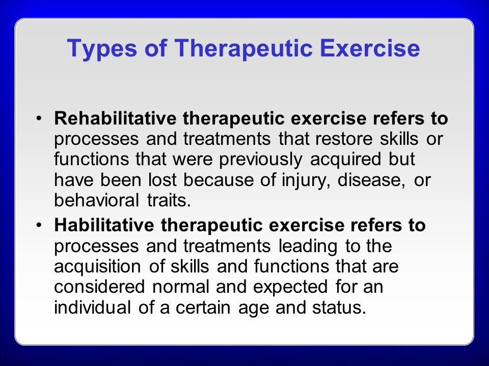 Types of Therapeutic Exercise
