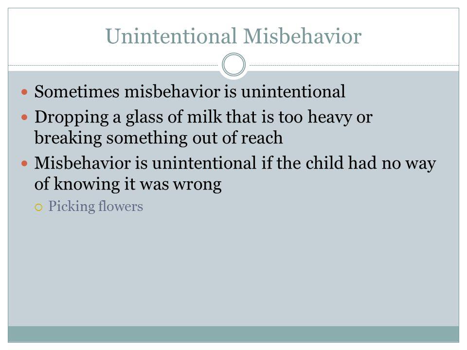 Unintentional Misbehavior