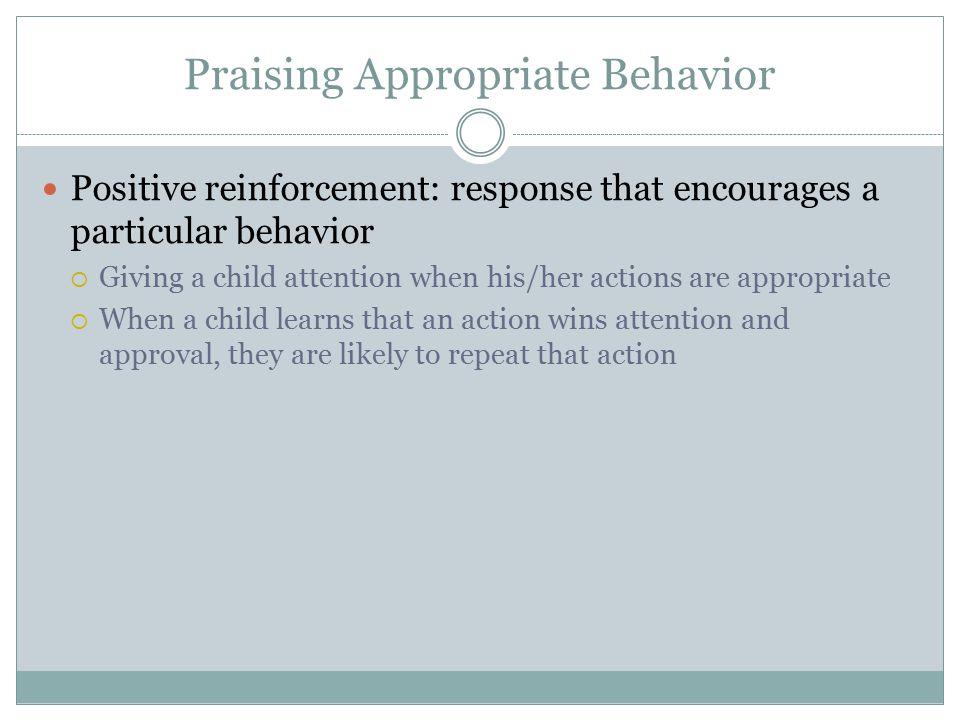 Praising Appropriate Behavior