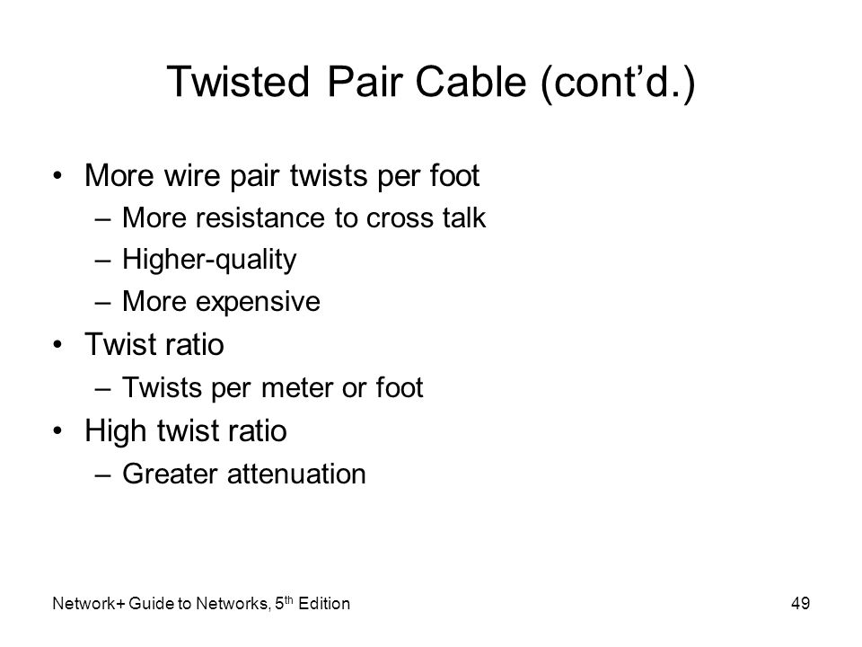 Network guide to networks 5th edition ppt video online download 49 twisted greentooth Image collections