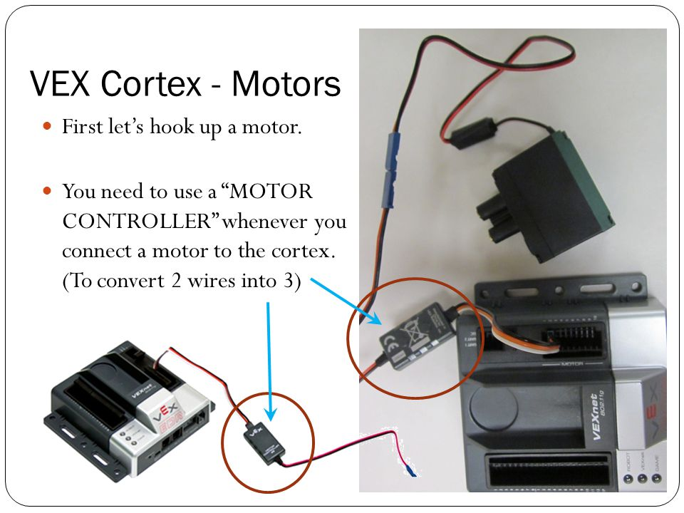 VEX+Cortex+ +Motors+First+let%E2%80%99s+hook+up+a+motor. photos and sensor instructions ppt video online download vex cortex wiring diagram at honlapkeszites.co