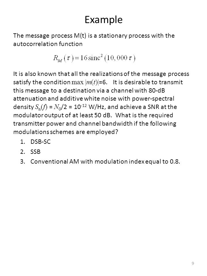 Example The message process M(t) is a stationary process with the autocorrelation function.