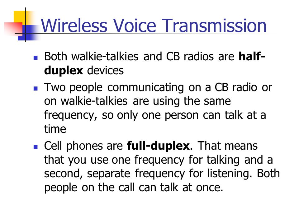 Wireless Voice Transmission
