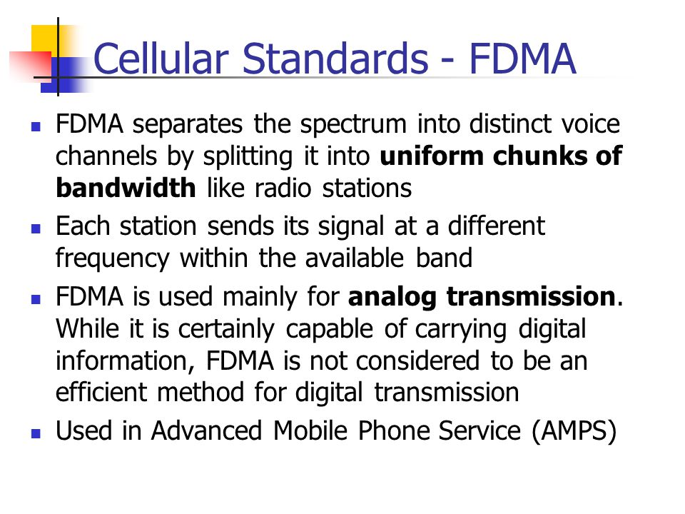 Cellular Standards - FDMA
