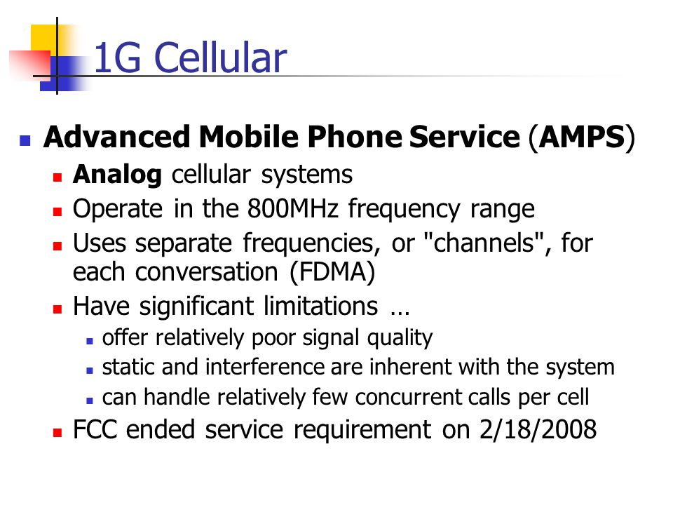 1G Cellular Advanced Mobile Phone Service (AMPS)