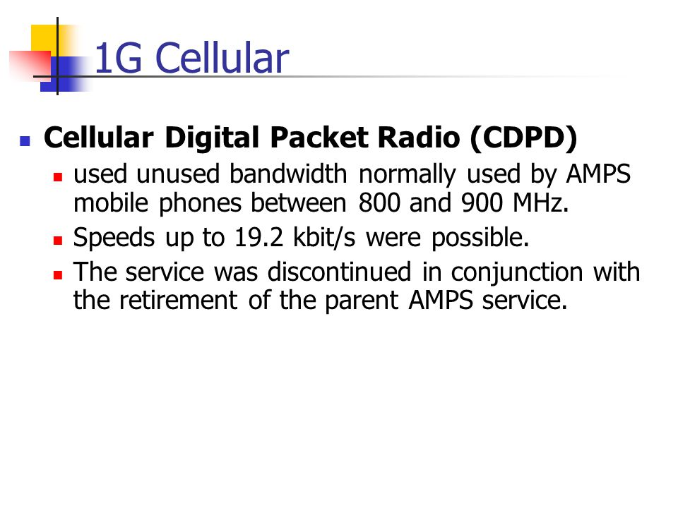 1G Cellular Cellular Digital Packet Radio (CDPD)