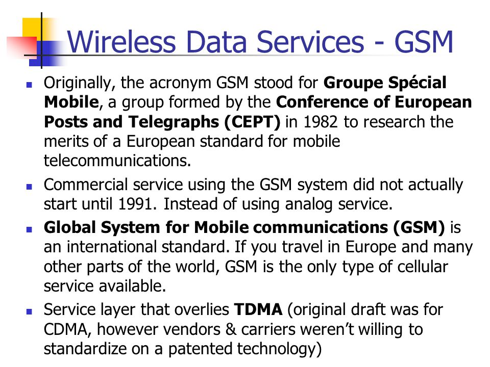 Wireless Data Services - GSM