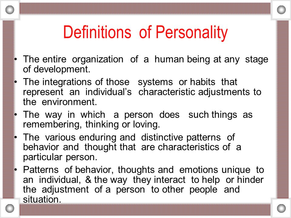 Definitions of Personality