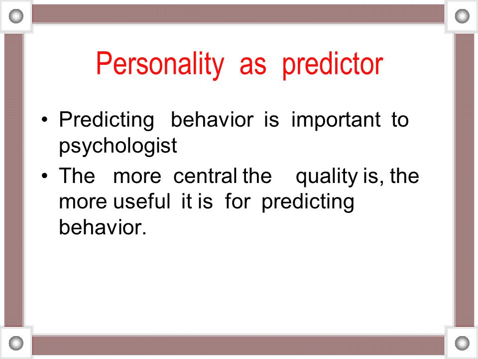 Personality as predictor