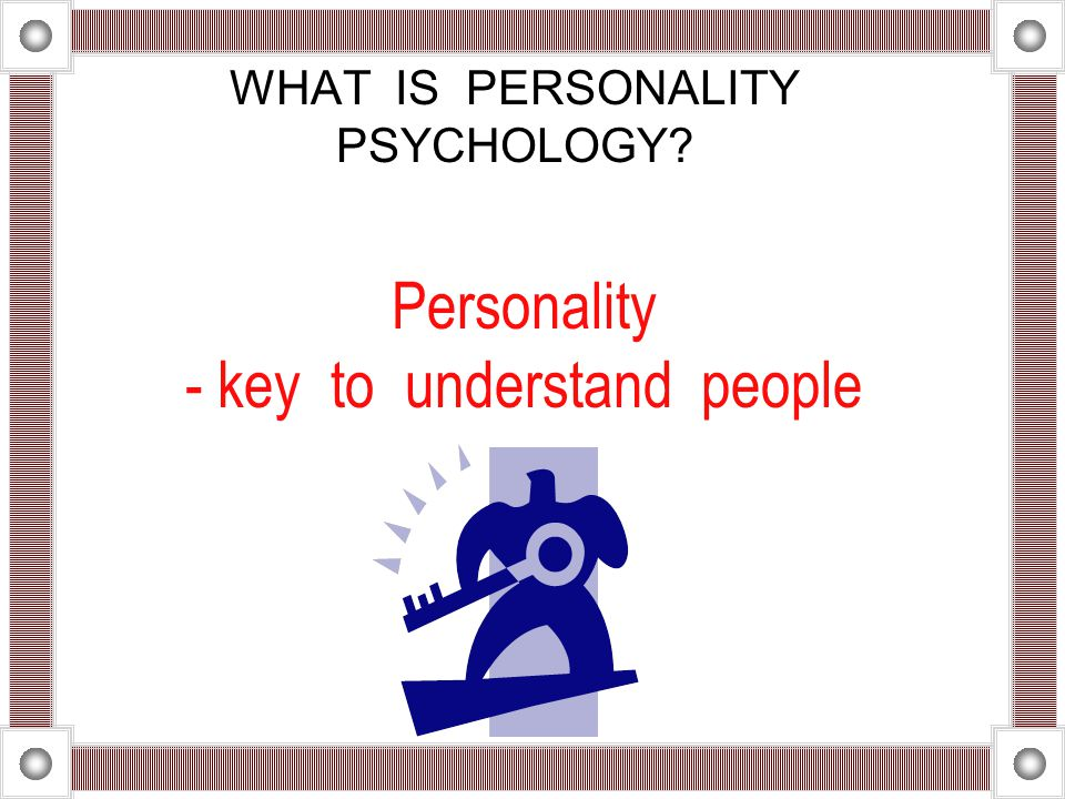 Personality - key to understand people