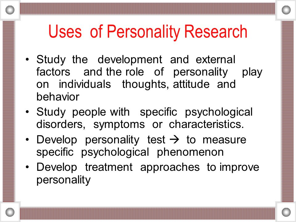 Uses of Personality Research