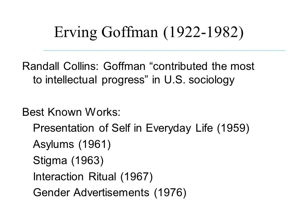 interaction ritual by erving goffman essay Interaction ritual - essays on face-to moments and their men, writes erving goffman in the introduction to his groundbreaking there's an essay here called.