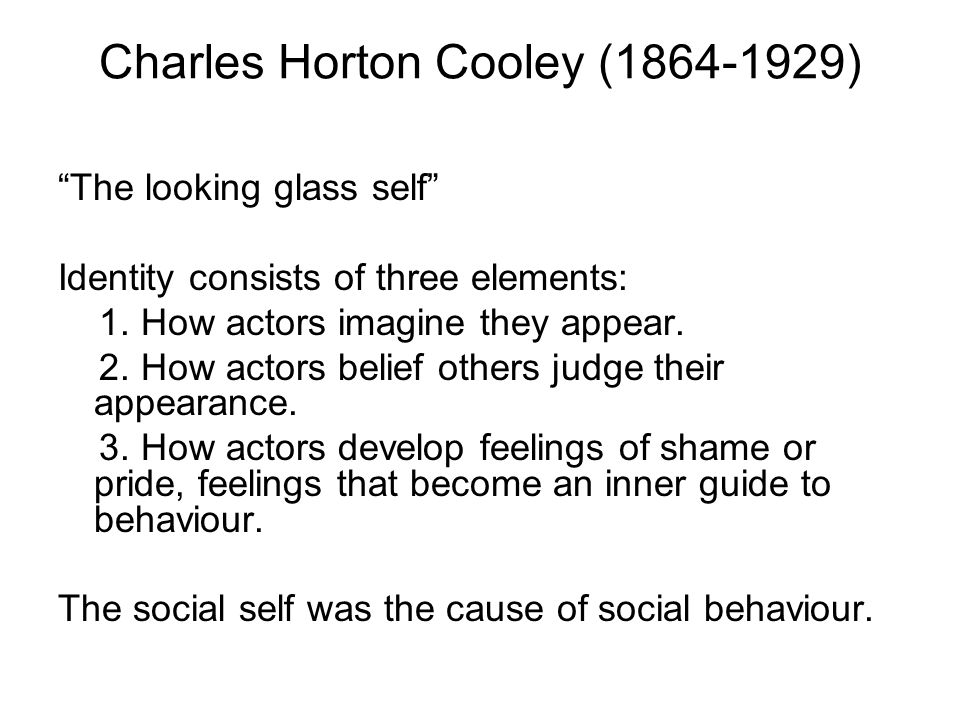 charles horton cooley and the symbolic Charles horton cooley - sociology essay example born august 17th 1864 in ann arbor, michigan, charles horton cooley was an american sociologist who may be best known for his work on symbolic interactionism - charles horton cooley introduction.
