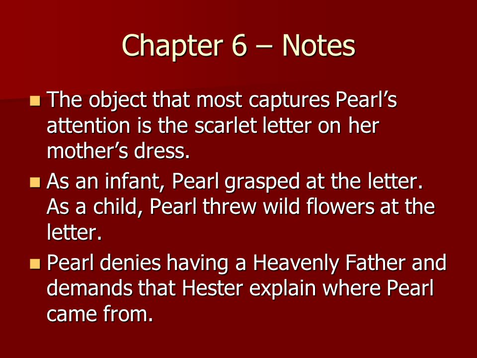 Pearl In Chapter  Of The Scarlet Letter