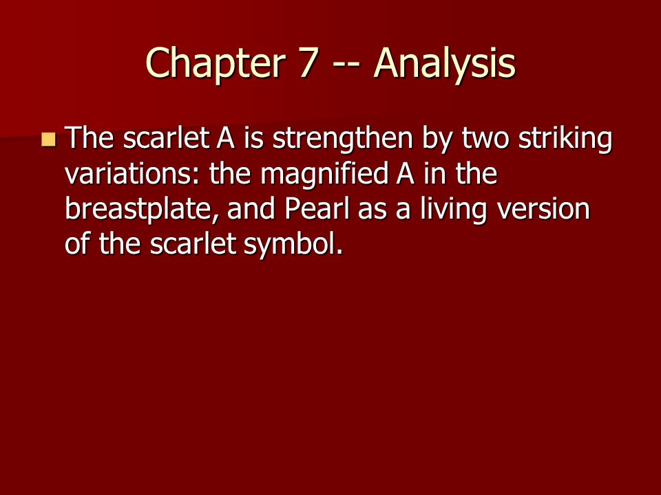 an analysis of the symbol in the scarlet letter by nathaniel hawthorne