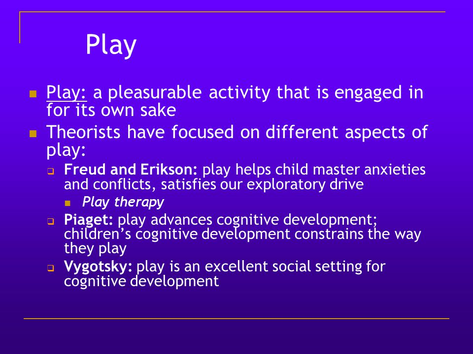 play therapy and cognitive development in children The treatment of mental illness for a child must therefore be different than the  treatment for an adult cognitive therapy is a scientifically proven method of.