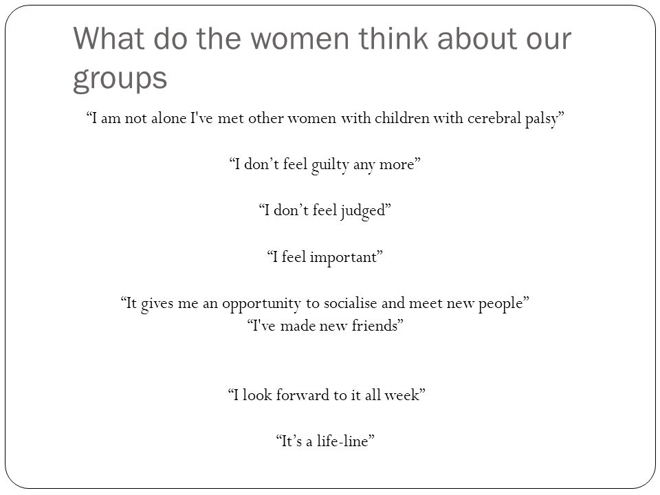 What do the women think about our groups