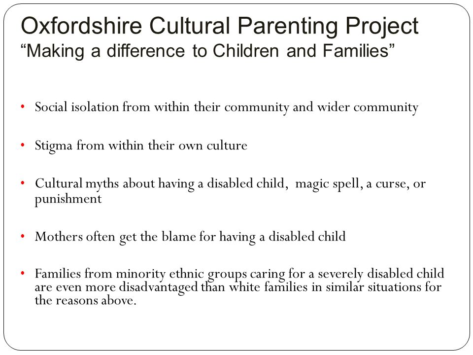Oxfordshire Cultural Parenting Project Making a difference to Children and Families
