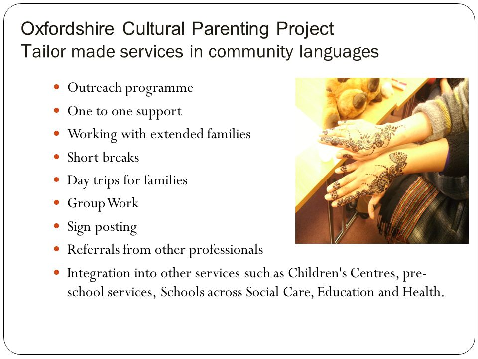 Oxfordshire Cultural Parenting Project Tailor made services in community languages