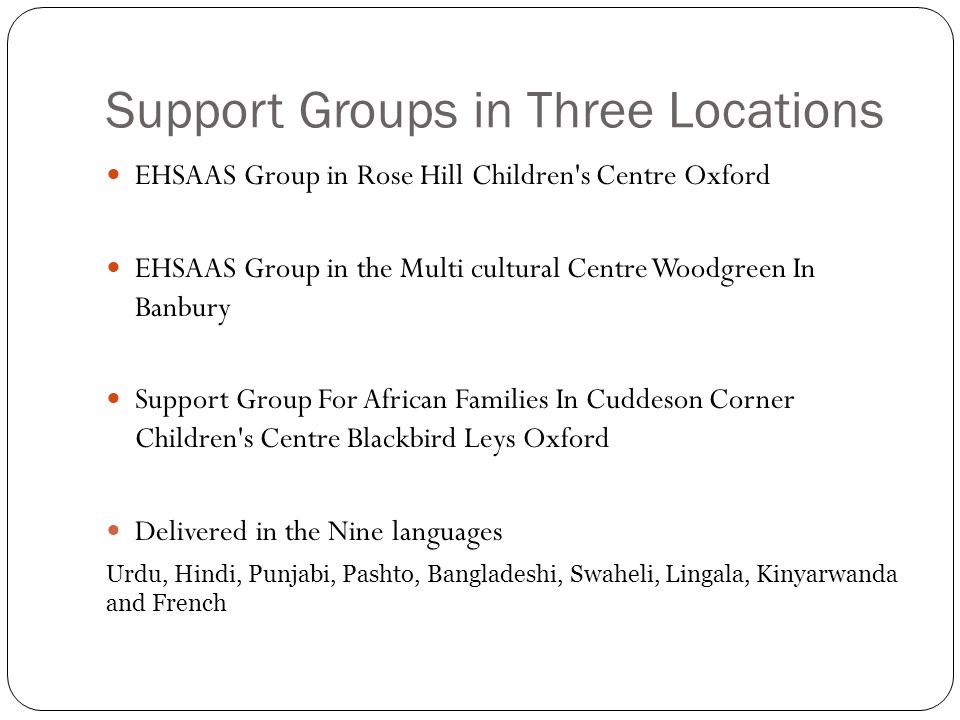Support Groups in Three Locations