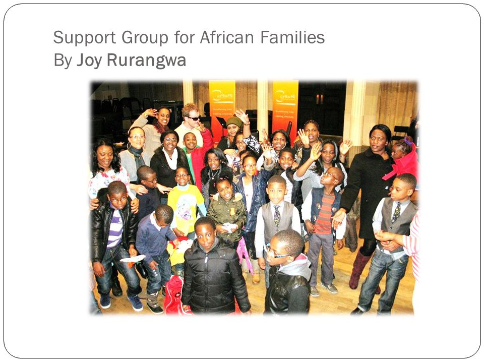Support Group for African Families By Joy Rurangwa