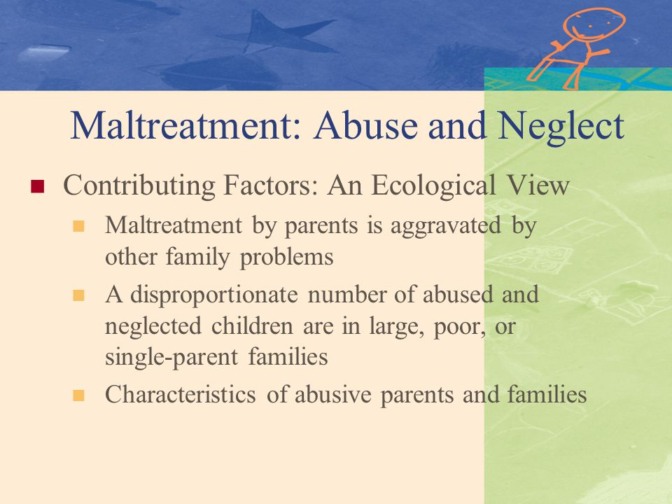 single parent child neglect An overview of the current evidence on who is likely to be a perpetrator of child abuse and neglect who abuses children child was from a single parent.