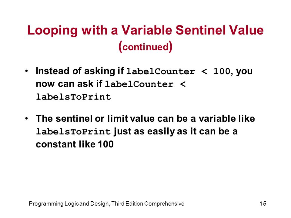 Looping with a Variable Sentinel Value (continued)
