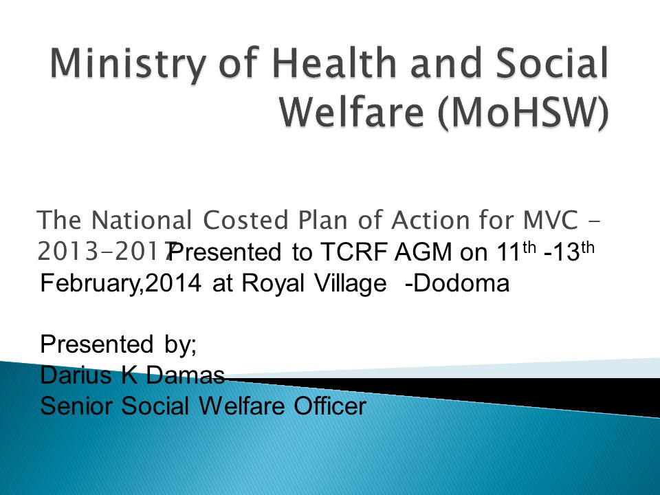 Ministry of Health and Social Welfare (MoHSW)