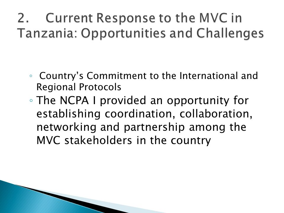 2. Current Response to the MVC in Tanzania: Opportunities and Challenges