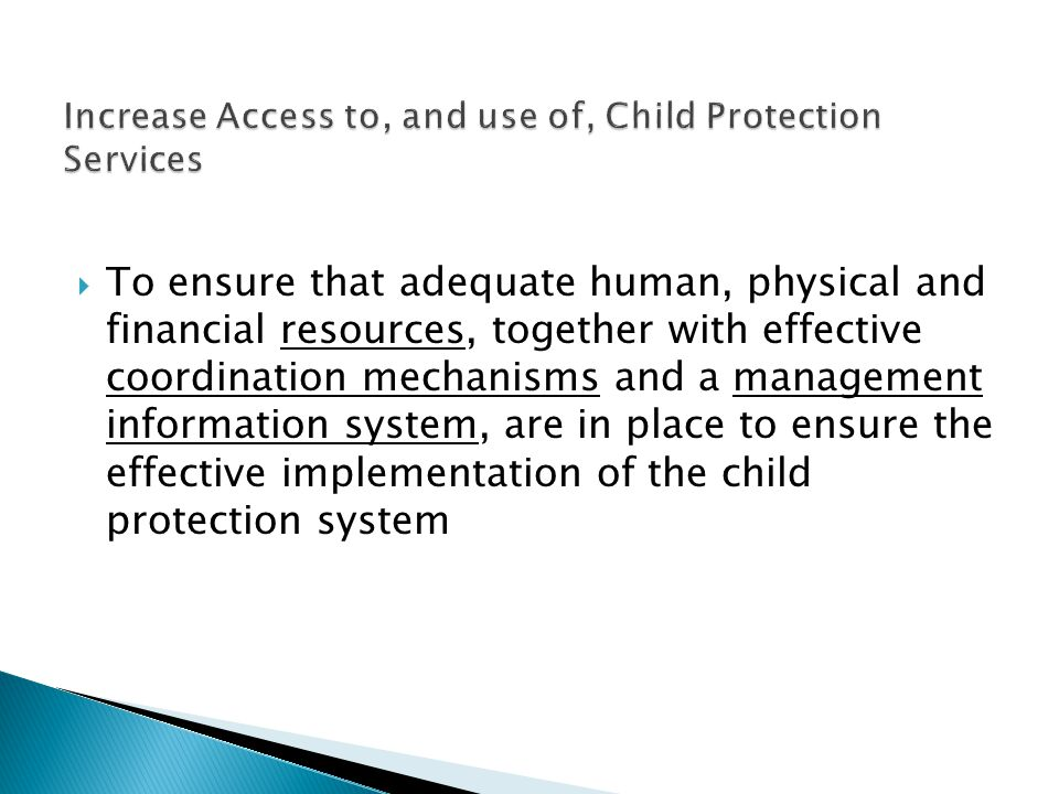 Increase Access to, and use of, Child Protection Services