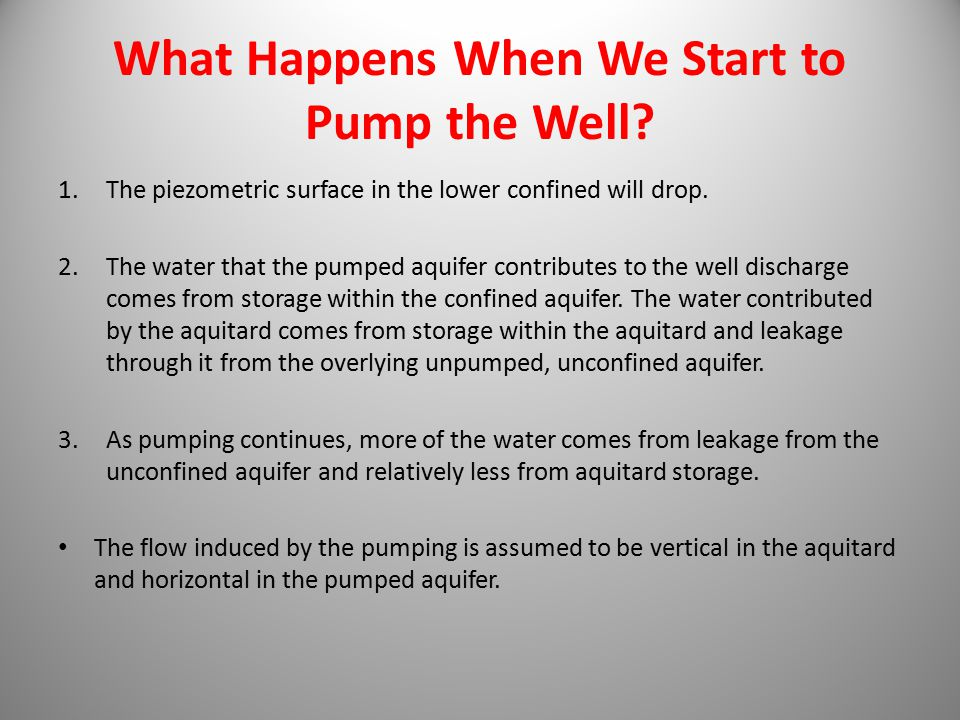 What Happens When We Start to Pump the Well